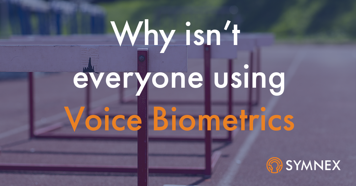 """Featured image for """"Voice Biometric Adoption challenges in the Call Centre Industry"""""""