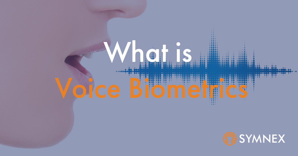 "Featured image for ""What is Voice Biometrics?"""