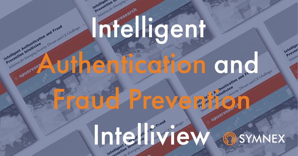 "Featured image for ""Intelligent Authentication and Fraud Prevention Intelliview – 2020"""