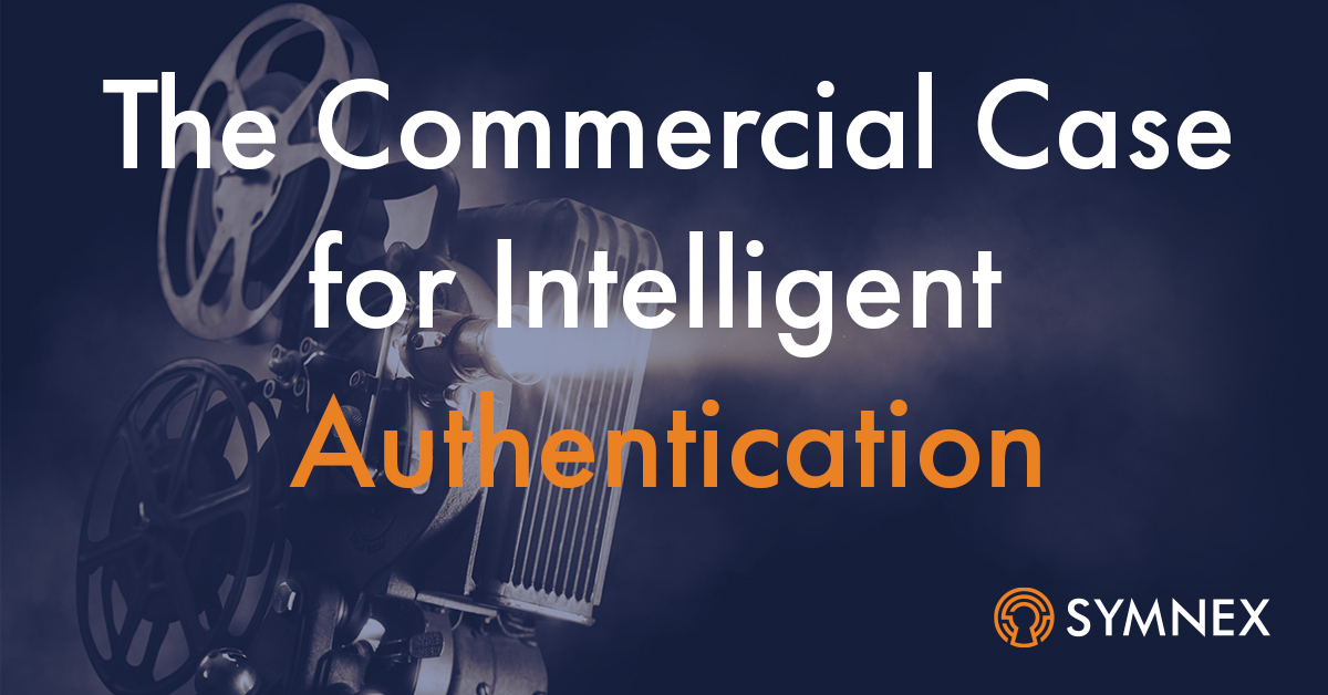 "Featured image for ""The Commercial Case for Intelligent Authentication"""